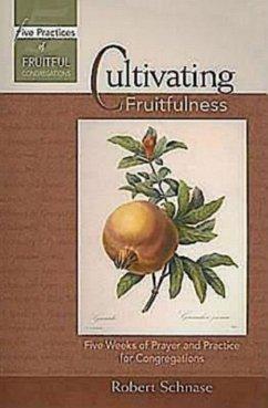 Cultivating Fruitfulness (eBook, ePUB)
