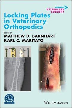 Locking Plates in Veterinary Orthopedics (eBook, PDF)