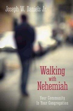 Walking with Nehemiah (eBook, ePUB)