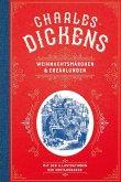 Charles Dickens: Weihnachtsmärchen und Weihnachtserzählungen (eBook, ePUB)