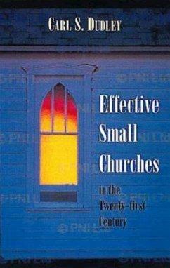 Effective Small Churches in the Twenty-First Century (eBook, ePUB)