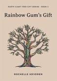 Rainbow Gum's Gift (eBook, ePUB)