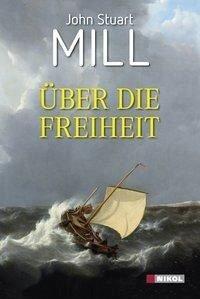 Über die Freiheit (eBook, ePUB) - Mill, John Stuart