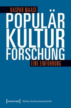 Populärkulturforschung (eBook, PDF) - Maase, Kaspar