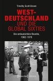 Westdeutschland und die Global Sixties (eBook, PDF)