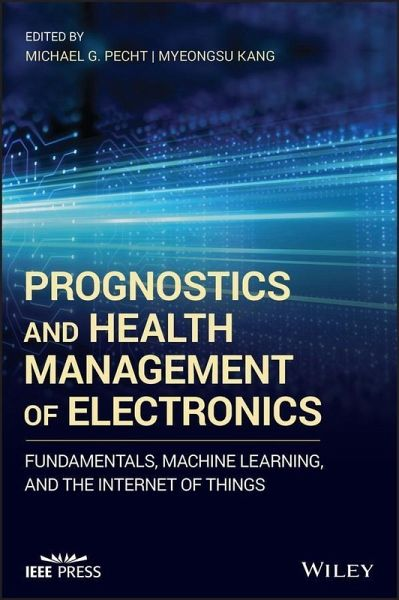 Prognostics and Health Management of Electronics (eBook, PDF)