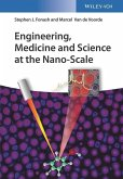 Engineering, Medicine and Science at the Nano-Scale (eBook, PDF)