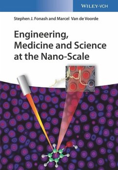 Engineering, Medicine and Science at the Nano-Scale (eBook, PDF) - Fonash, Stephen J.; de Voorde, Marcel van