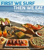 First We Surf, Then We Eat (eBook, ePUB)