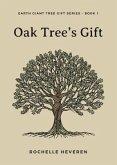Oak Tree's Gift (eBook, ePUB)