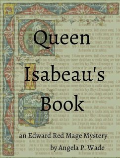 Queen Isabeaus Book (Edward Red Mage, #2)