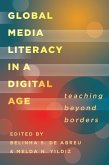Global Media Literacy in a Digital Age (eBook, ePUB)