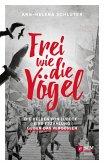 Frei wie die Vögel (eBook, ePUB)