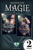 Im Bann der Magie: Alle Bände der verzaubernden Fantasy-Dilogie in einer E-Box! (eBook, ePUB)