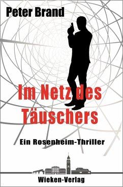 Im Netz des Täuschers (eBook, ePUB) - Brand, Peter