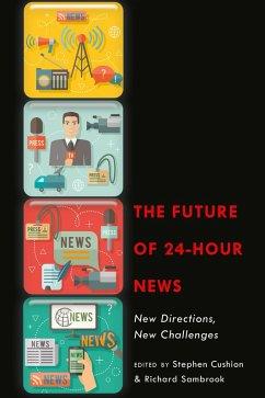 The Future of 24-Hour News (eBook, ePUB)