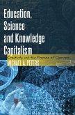 Education, Science and Knowledge Capitalism (eBook, ePUB)