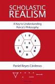 Scholastic Realism: A Key to Understanding Peirces Philosophy (eBook, ePUB)