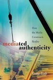 Mediated Authenticity (eBook, ePUB)