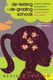 de-testing and de-grading schools (eBook, ePUB)