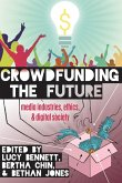 Crowdfunding the Future (eBook, ePUB)