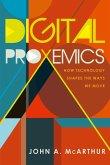 Digital Proxemics (eBook, ePUB)