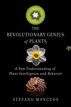 The Revolutionary Genius of Plants (eBook, ePUB) - Mancuso, Stefano