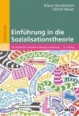 Einführung in die Sozialisationstheorie
