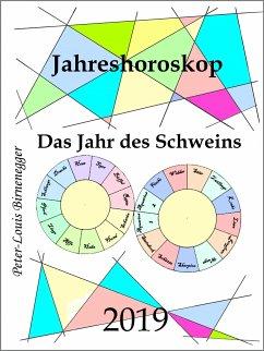 Jahreshoroskop 2019 (eBook, ePUB)