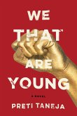 We That Are Young (eBook, ePUB)