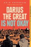 Darius the Great Is Not Okay (eBook, ePUB)