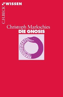 Die Gnosis - Markschies, Christoph