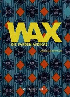 WAX - Bouttiaux, Anne-Marie