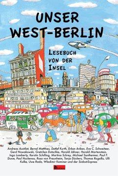 Unser West-Berlin - Austilat, Andreas; Dückers, Tanja; Duwe, Paul