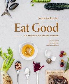 Eat Good - Rockström, Johan