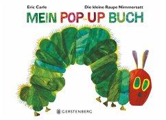 Die kleine Raupe Nimmersatt - Mein Pop-up-Buch - Carle, Eric
