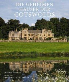 Die geheimen Häuser der Cotswolds - Musson, Jeremy