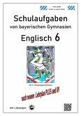 Englisch 6 (Green Line 2) Schulaufgaben von bayerischen Gymnasien mit Lösungen nach LehrplanPlus und G9