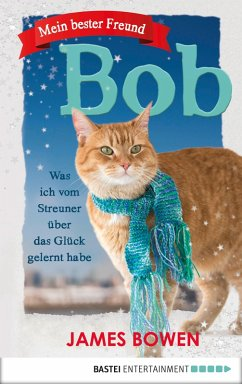 Mein bester Freund Bob (eBook, ePUB) - Bowen, James