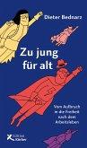 Zu jung für alt (eBook, PDF)