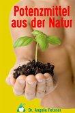 Potenzmittel aus der Natur (eBook, ePUB)