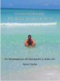Grenzerfahrung - Der Trip meines Lebens (eBook, ePUB)