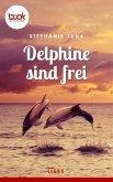 Delphine sind frei (Kurzgeschichte, Liebe) (eBook, ePUB)