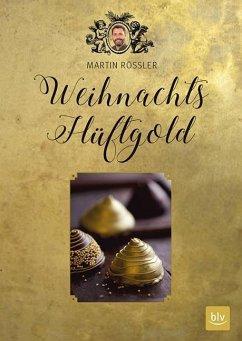 Weihnachts-Hüftgold (Mängelexemplar) - Rößler, Martin