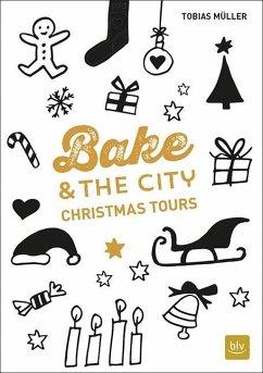 Bake & the City Christmas Tours (Mängelexemplar)