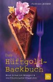 Das Hüftgold-Backbuch (Mängelexemplar)