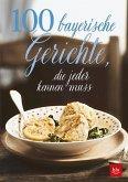100 bayerische Gerichte, (Mängelexemplar)