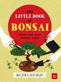 The little Book of Bonsai (Mängelexemplar)