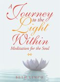 A Journey to the Light Within (eBook, ePUB)