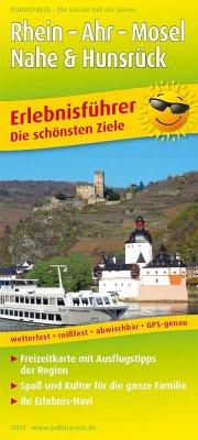 PUBLICPRESS Erlebnisführer Rhein - Ahr - Mosel, Nahe & Hunsrück